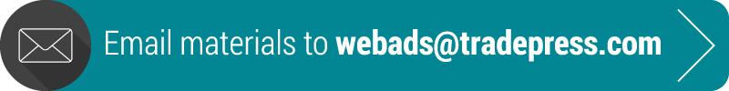 Email materials to webads@tradepress.com